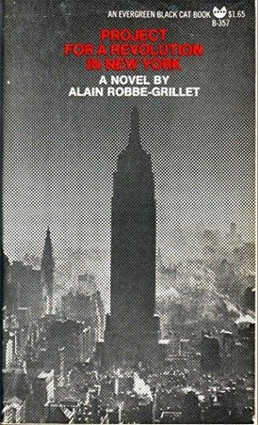 Project for a Revolution in New York by Alain Robbe-Grillet