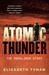Atomic Thunder: The Maralinga Story