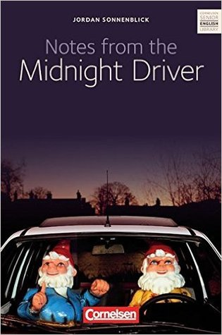 Notes from the Midnight Driver by Jordan Sonnenblick — Reviews ...