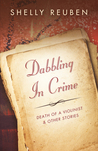 Dabbling in Crime: Death of a Violinist and other Stories