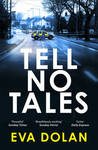 Tell No Tales (DI Zigic and DS Ferreira, #2)