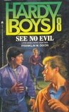 See No Evil (Hardy Boys: Casefiles, #8)