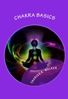 Chakra Basics: Fundamentals of Spiritual Growth