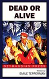Dead or Alive (The Suicide Squad)