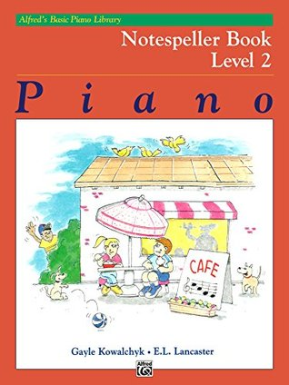 Alfred's Basic Piano Library - Notespeller Book 2: Learn How to Play Piano with This Esteemed Method