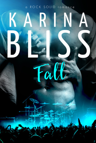 Fall (Rock Solid, #2)