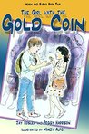 The Girl with the Gold Coin: Norm and Burny book two