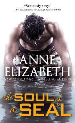 The Soul of a SEAL (West Coast Navy SEALs, #4)