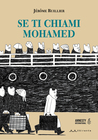 Se ti chiami Mohamed by Jérôme Ruillier
