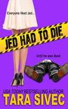 Jed Had to Die