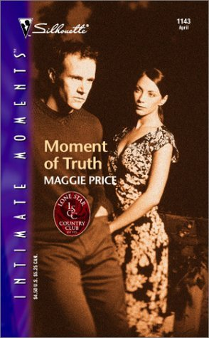 Moment of Truth by Maggie Price