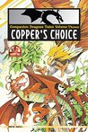Copper's Choice (Companion Dragon Tales Book 3)