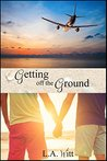 Getting off the Ground (Changing Plans Book 1)