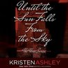 Until the Sun Falls from the Sky (The Three, #1)