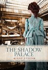 The Shadow Palace by Jane Steen