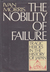 The Nobility of Failure: Tragic Heroes in the History of Japan
