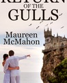 Return of the Gulls (Stacey Christian & Peter Mansfield, #1)