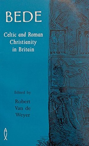 Bede - Celtic and Roman christianity in Britain