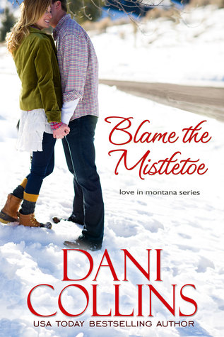Blame The Mistletoe (A Marietta Christmas #1; Love in Montana #2)