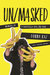 UN/MASKED: Memoirs of a Guerrilla Girl on Tour