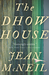 The Dhow House: A Novel