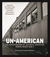 Un-American: The Incarcerat...
