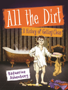 All the Dirt: A History of Getting Clean