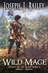 Wild Mage: Water and Stone (Legacy of the Blade Book 2)