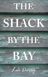 The Shack by the Bay by Lea Davey