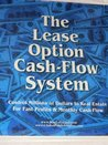 The Lease Option Cash Flow System, Control Millions of Real Estate For Fast Profits & Monthly Cash Flow, Ron LeGrand Notebook & 8 CDs