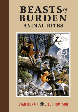 Beasts of Burden by Evan Dorkin