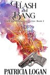 Flash and Bang (The Death and Destruction, #2)