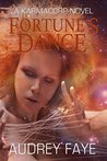 Fortune's Dance (The Fixers of KarmaCorp, #4)