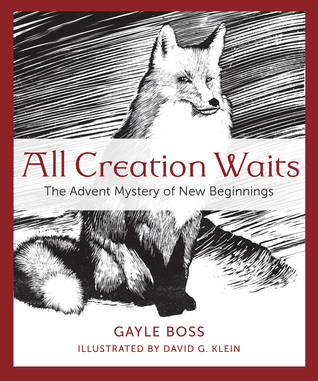 Image result for all creation waits advent