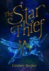The Star Thief by Lindsey Becker