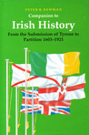 Companion to Irish History, 1603-1921: From the Submission of Tyrone to Partition