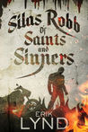 Silas Robb: Of Saints And Sinners (Silas Robb, #1)