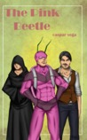 The Pink Beetle (The Young Men in Pain Quartet, #3)