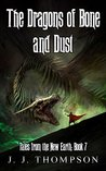 The Dragons of Bone and Dust (Tales from the New Earth #7)