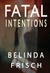 Fatal Intentions: Paramedic Anneliese Ashmore Mysteries Book 2