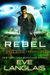 Rebel (Space Gypsy Chronicles, #3)