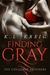 Finding Gray  (The Colloway Brothers, #0.5)