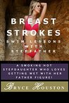 Swim Lessons with Stepfather (Breast Strokes)
