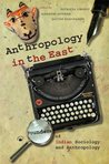 Anthropology in the East