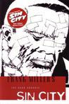 Sin City, Vol. 1: The Hard Goodbye (Sin City, #1)