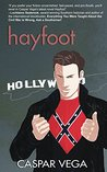 Hayfoot (The Young Men in Pain Quartet, #4)