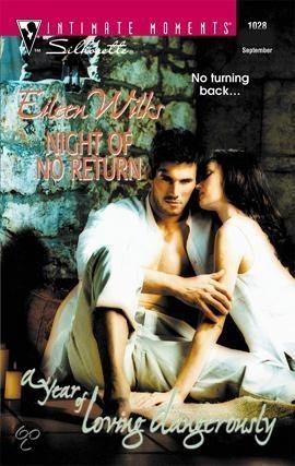 Night of No Return (A Year of Loving Dangerously, #3)