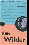 Billy Wilder: The iconic writer, producer and director (A Pocket Essentials Guide)