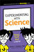 Experimenting with Science: Think, Test, and Learn!