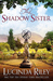 The Shadow Sister (The Seven Sisters, #3)